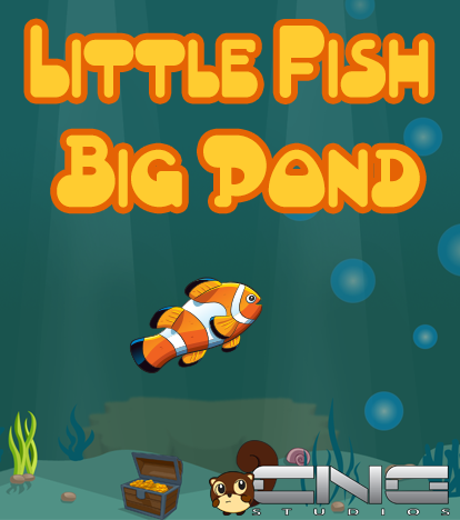 Little fish big pond cng studios for Big fish in a small pond game